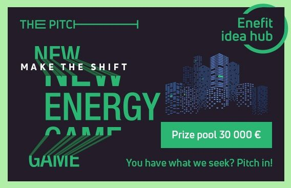 Enefit Idea Hub – The Pitch.   Apply by October 31!