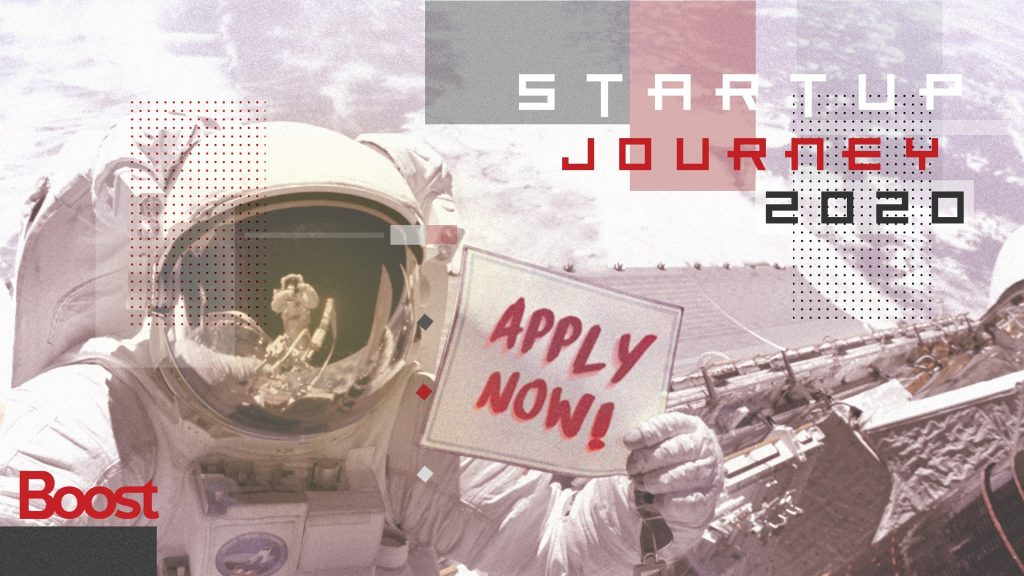 Application to Boost's Startup Journey 2020 is now open!